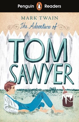 Penguin Readers Level 2: The Adventures of Tom Sawyer (ELT Graded Reader) Mark Twain 9780241430880