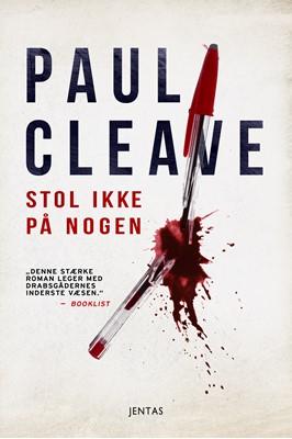 Stol ikke på nogen Paul Cleave 9788771078251