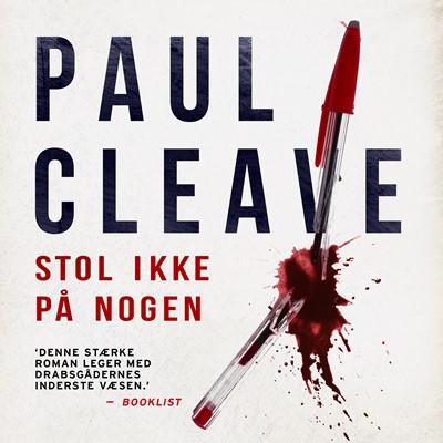 Stol ikke på nogen Paul Cleave 9788771078268