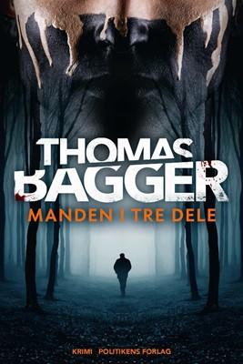 Manden i tre dele Thomas Bagger 9788740068276