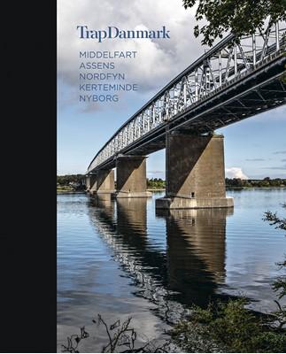 Trap Danmark: Middelfart, Assens, Nordfyn, Kerteminde, Nyborg Trap Danmark 9788771810226