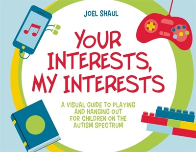 Your Interests, My Interests Joel Shaul 9781785926501