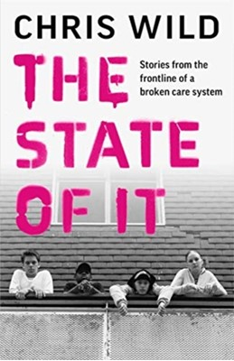 The State of It Chris Wild 9781789463897