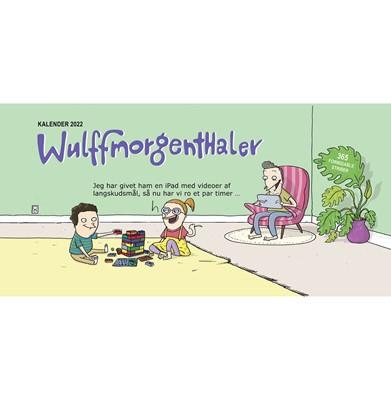 Wulffmorgenthaler kalender 2022 Anders Morgenthaler, Mikael Wulff 9788740065794