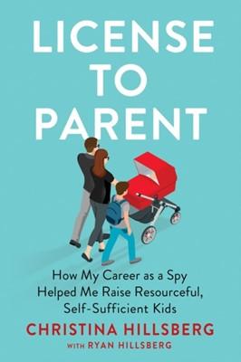 License To Parent Christina Hillsberg, Ryan Hillsberg 9780593191118