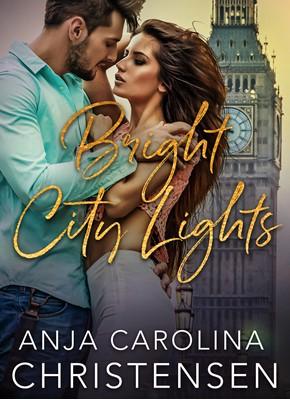 Bright City Lights Anja Carolina Christensen 9788793257092