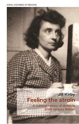 Feeling the Strain Jill Kirby 9781526156099