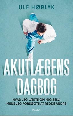 Akutlægens dagbog Ulf Hørlyk 9788772381503