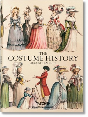 Auguste Racinet. The Costume History Francoise Tetart-Vittu 9783836555401