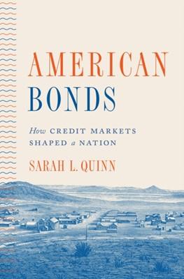 American Bonds Sarah L. Quinn 9780691156750