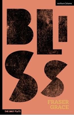 Bliss Fraser (Author) Grace 9781350257092