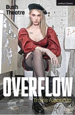 Overflow Travis (Author) Alabanza 9781350240582