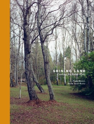 Shining Land Paula Morris 9780995131828