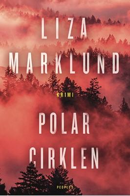 Polarcirklen Liza Marklund 9788772384085