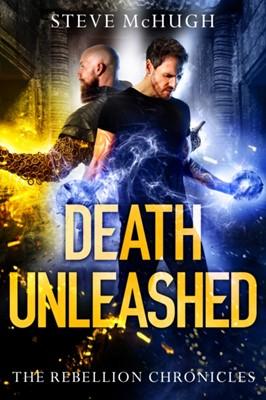 Death Unleashed Steve McHugh 9781542006170