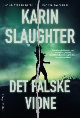 Det falske vidne Karin Slaughter 9788771918687