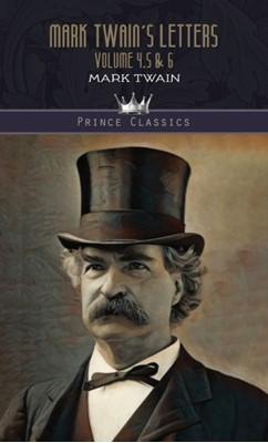 Mark Twain's Letters Volume 4,5 & 6 Mark Twain 9789353855512