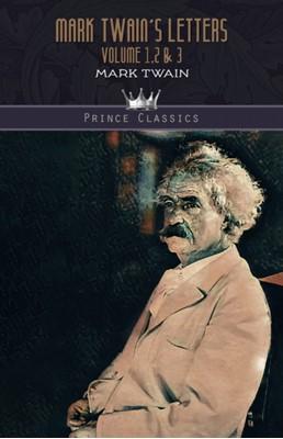 Mark Twain's Letters Volume 1,2 & 3 Mark Twain 9789353855482