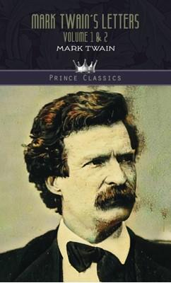 Mark Twain's Letters Volume 1 & 2 Mark Twain 9789353855437