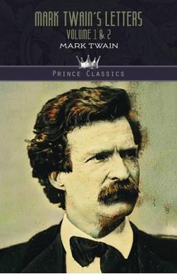 Mark Twain's Letters Volume 1 & 2 Mark Twain 9789353855420