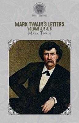 Mark Twain's Letters Volume 4,5 & 6 Mark Twain 9789353839123