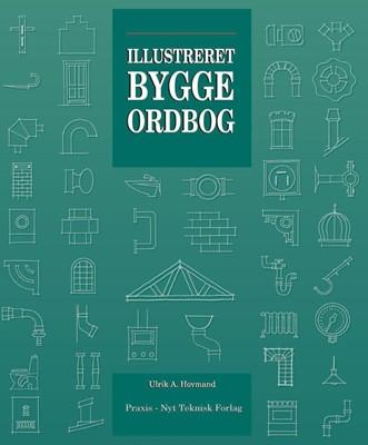 Illustreret byggeordbog Ulrik A. Hovmand 9788750060130