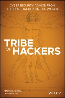 Tribe of Hackers Jennifer Jin, Marcus J. Carey 9781119643371