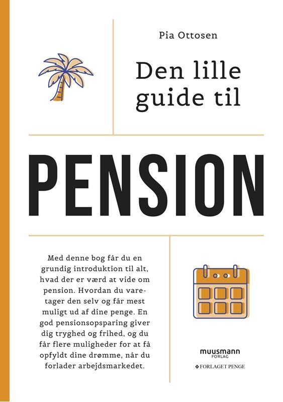 Den lille guide til pension (9788794086356)