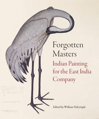 Forgotten Masters William Dalrymple 9781781301012