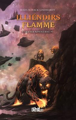 Illiéndirs Flamme - Stjernekrønikerne 5 Mads Schack-Lindhardt 9788771716658