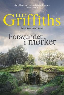 Forsvundet i mørket Elly Griffiths 9788712062349