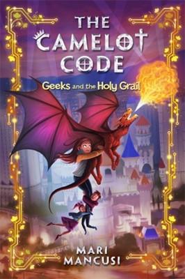 The Camelot Code, Book 2 Mari Mancusi 9781368014779