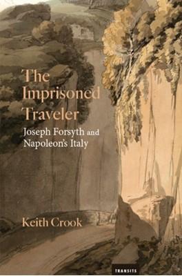 The Imprisoned Traveler Keith Crook 9781684481620