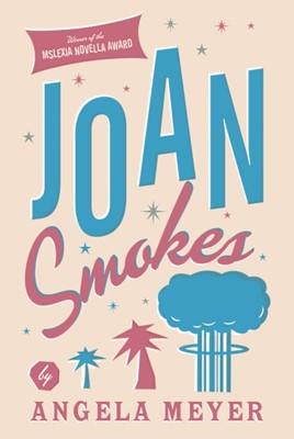 Joan Smokes Angela Meyer 9781912235742