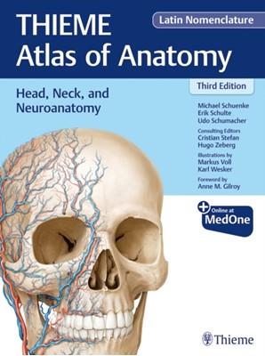 Head, Neck, and Neuroanatomy (THIEME Atlas of Anatomy), Latin Nomenclature Erik Schulte, Udo Schumacher, Michael Schuenke, Cristian Stefan 9781684200863