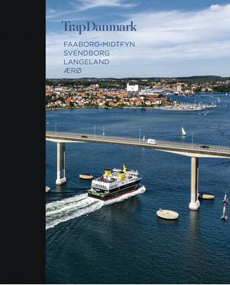 Trap Danmark: Faaborg-Midtfyn, Svendborg, Langeland, Ærø Trap Danmark 9788771810240