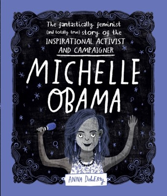 Michelle Obama Anna Doherty 9781526361097