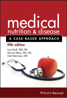 Medical Nutrition and Disease Darwin Deen, Lisa Hark, Gail Morrison 9781118652435