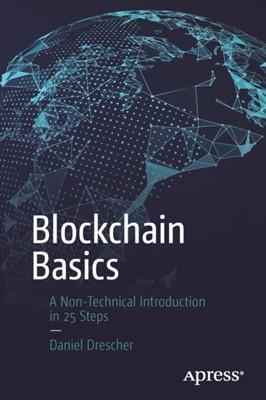 Blockchain Basics Daniel Drescher 9781484226032