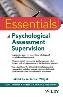Essentials of Psychological Assessment Supervision  9781119433040