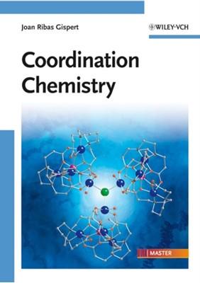 Coordination Chemistry Joan Ribas Gispert 9783527318025