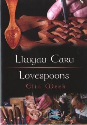 Cyfres Cip ar Gymru / Wonder Wales: Llwyau Caru / Love Spoons Elin Meek 9781843230946