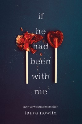 If He Had Been with Me Laura Nowlin 9781728205489