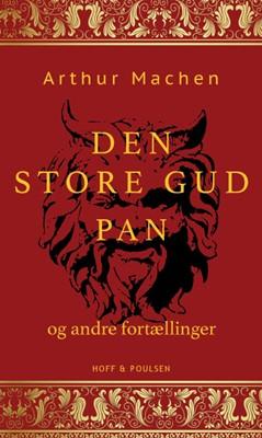 Den store gud Pan og andre fortællinger Arthur Machen 9788793279629