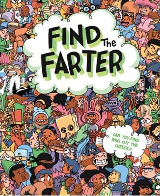 Find the Farter Phyllis F. Hart, Sourcebooks 9781492685678