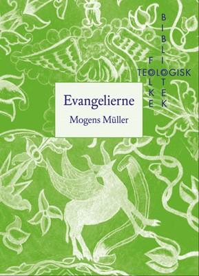 Evangelierne Mogens Müller 9788776955595