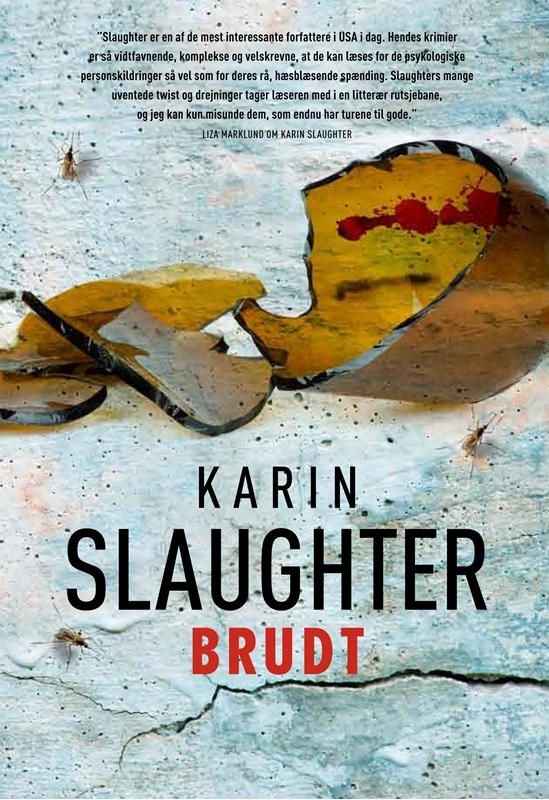 Brudt af Karin Slaughter - bog 4